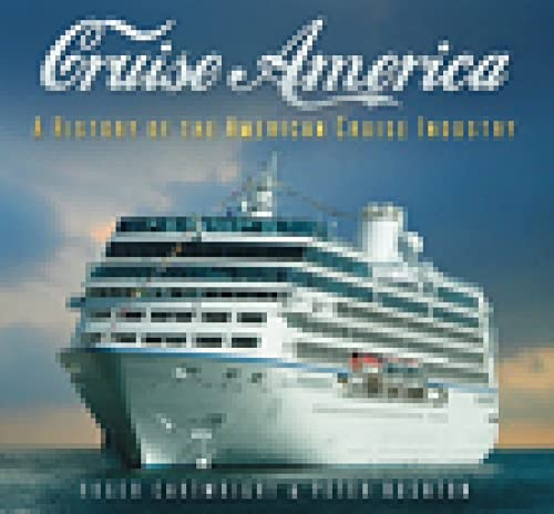 Cruise America A History Of The American Cruise Industry A - History of cruise ship industry