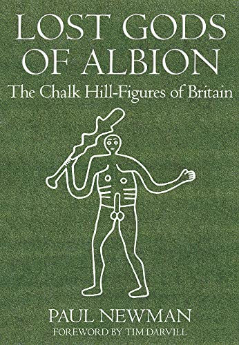9780752449395: Lost Gods of Albion: The Chalk Hill Figures of Britain