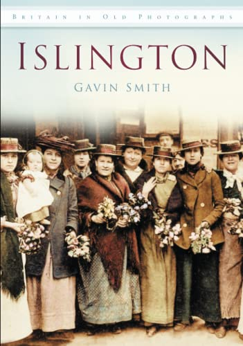 9780752449609: Islington: Britain in Old Photographs