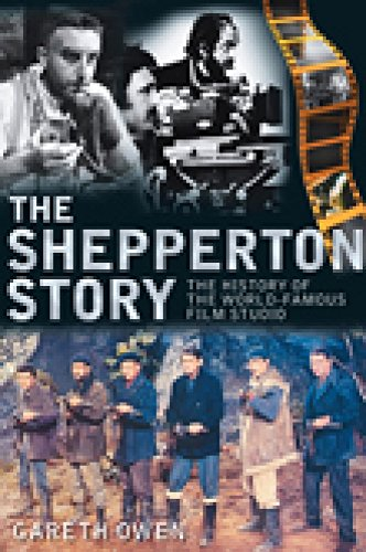 9780752449708: The Shepperton Story: The History of the World-Famous Film Studio