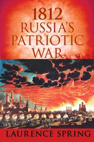 9780752449944: 1812: Russia's Patriotic War