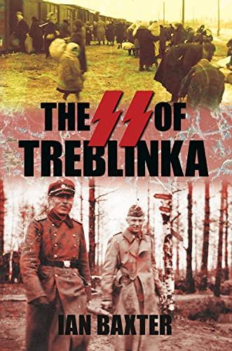 9780752449951: The SS of Treblinka