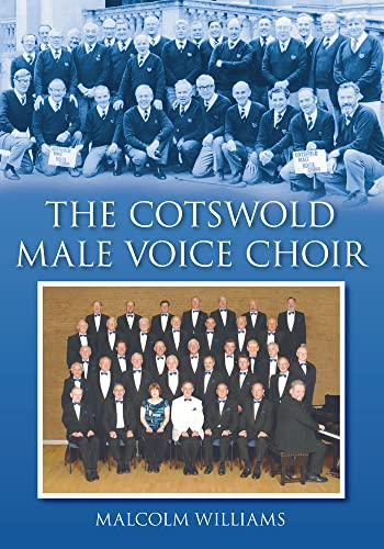 The Cotswold Male Voice Choir: Williams, Malcolm