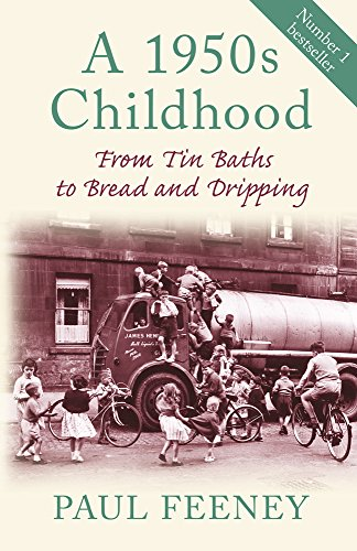 9780752450117: A 1950s Childhood: From Tin Baths to Bread and Dripping