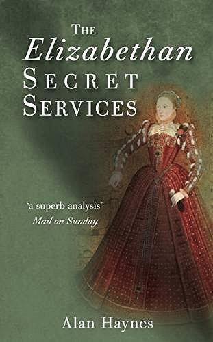 9780752450469: The Elizabethan Secret Services