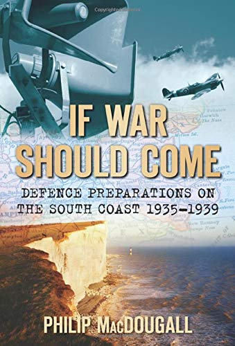 If War Should Come: MacDougall Philip