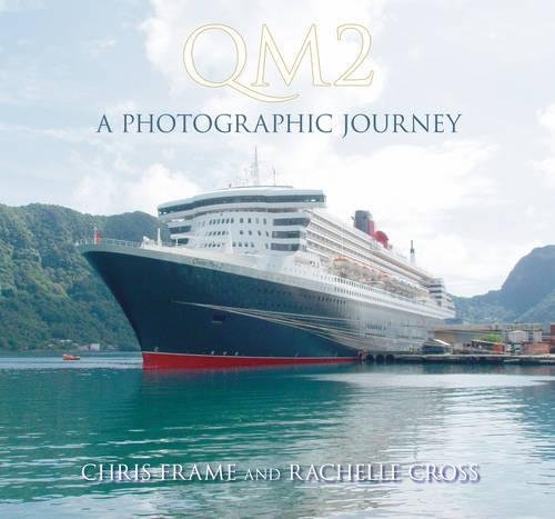 9780752450933: QM2: A Photographic Journey