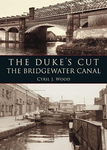 9780752451114: The Duke's Cut: Bridgewater Canal