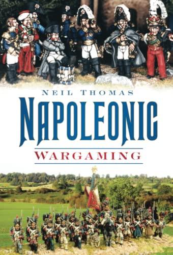 Napoleonic Wargaming: Thomas, Neil