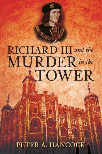 9780752451480: Richard III and the Murder in the Tower