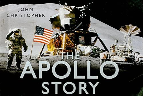 9780752451732: The Apollo Story