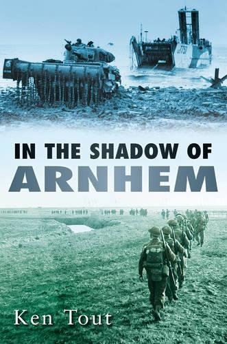 9780752451947: In the Shadow of Arnhem