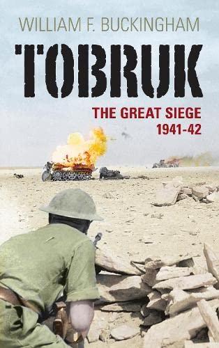9780752452210: Tobruk: The Great Siege 1941-42