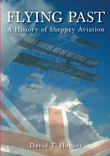 Flying Past: David T Hughes