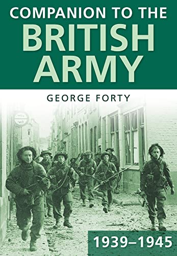 9780752452401: Companion to the British Army 1939-45