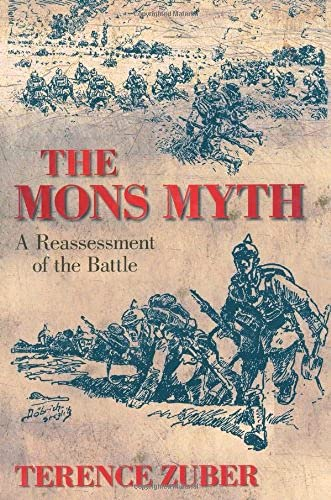 9780752452470: The Mons Myth: A Reassessment of the Battle