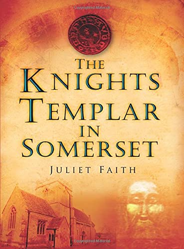 9780752452562: The Knights Templar in Somerset