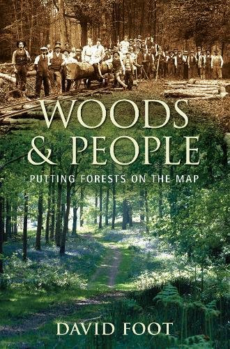9780752452784: Woods and People: Putting Forests on the Map