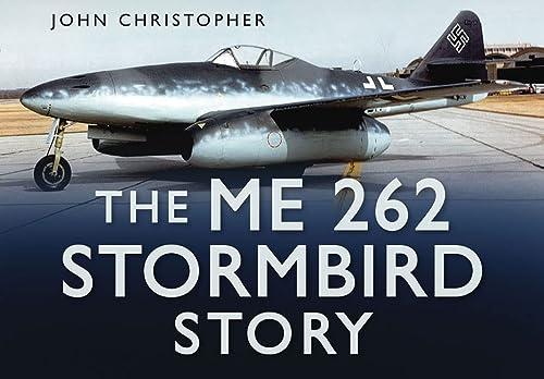The ME 262 Stormbird Story (Story series): Christopher, John