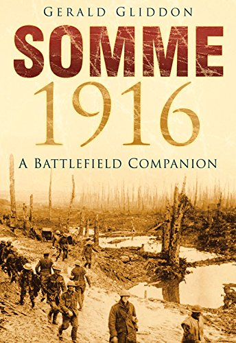 9780752453354: Somme 1916: A Battlefield Companion