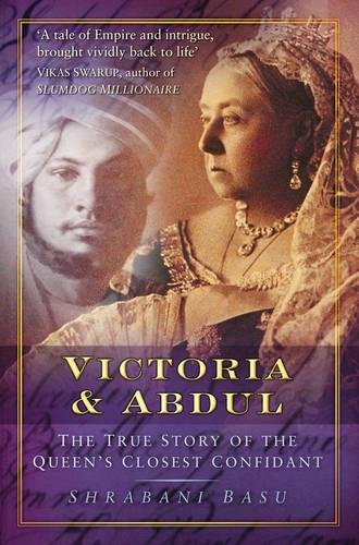 9780752453644: Victoria & Abdul: The True Story of the Queen's Closest Confidant
