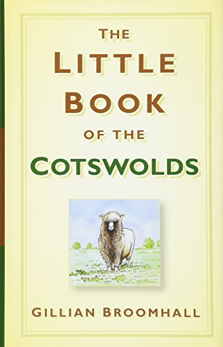 9780752454443: The Little Book of the Cotswolds