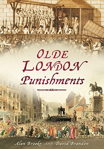 Olde London Punishments: Alan Brooke and David Brandon
