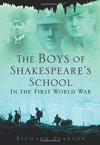 9780752455105: The Boys of Shakespeare's School in the First World War