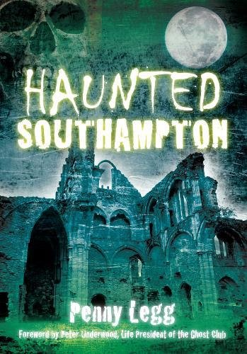 9780752455198: Haunted Southampton