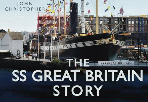 """9780752456041: The """"SS Great Britain"""" Story"""