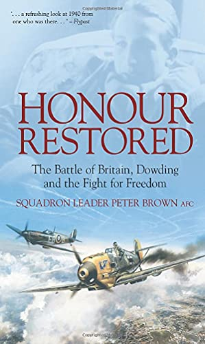 Honour Restored: Squadron Leader Peter Brown