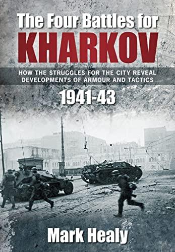 9780752456409: Four Battles of Kharkov