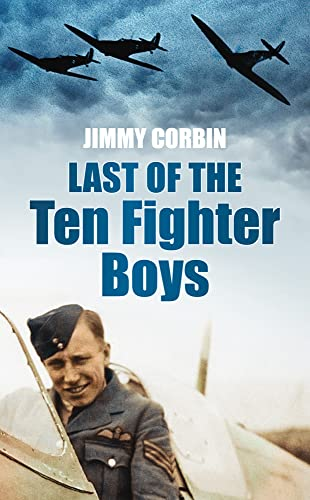 Last of the Ten Fighter Boys (Battle of Britain 70 Years on)