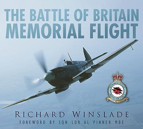9780752456515: The Battle of Britain Memorial Flight