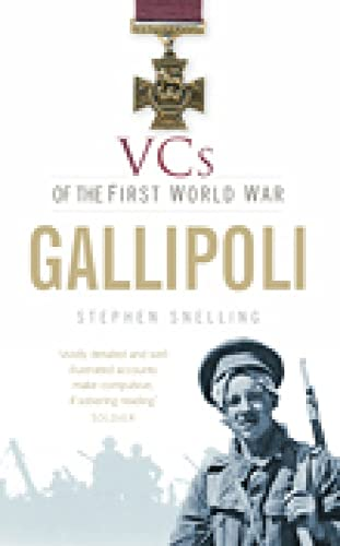 VCs of the First World War: Gallipoli: Snelling