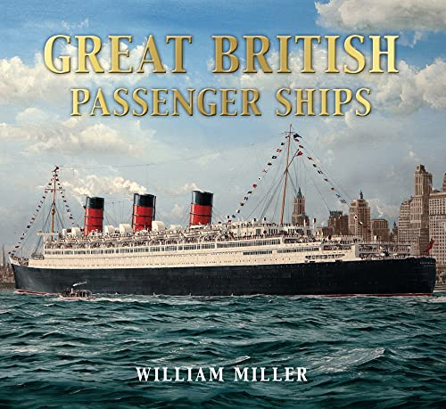 9780752456621: Great British Passenger Ships (Great Passenger Ships)