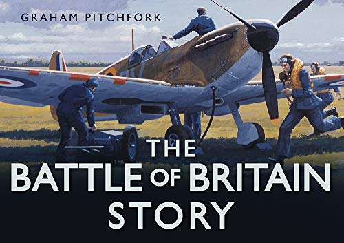 9780752456829: The Battle of Britain Story (Story series)