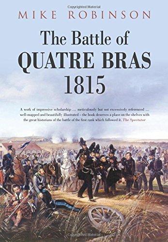 9780752457604: The Battle of Quatre Bras 1815