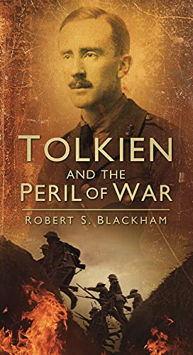9780752457802: Tolkien and the Peril of War