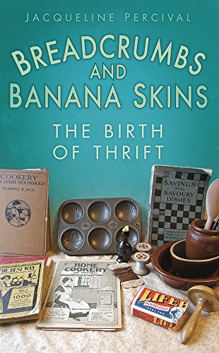9780752457819: Breadcrumbs and Banana Skins: The Birth of Thrift