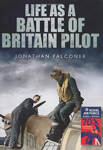 9780752457888: Life as a Battle of Britain Pilot