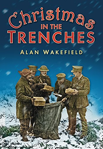 9780752458076: Christmas in the Trenches
