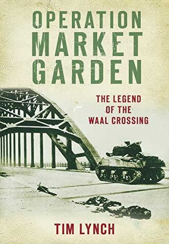 9780752458250: Operation Market Garden