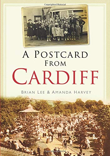 A Postcard from Cardiff (0752458361) by Lee, Brian; Harvey, Amanda