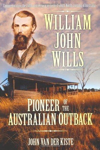 9780752458557: William John Wills