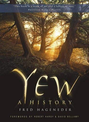 9780752459455: Yew: A History
