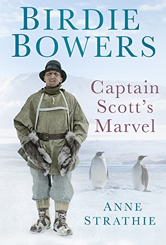 9780752460031: Birdie Bowers: Captain Scott's Marvel