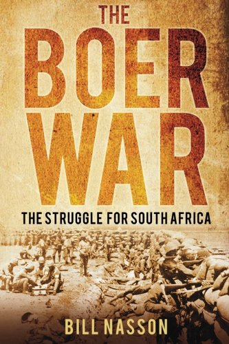 9780752460222: The Boer War: The Struggle for South Africa
