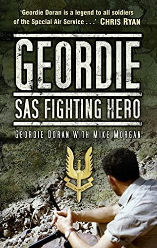 9780752460536: Geordie: Sas Fighting Hero