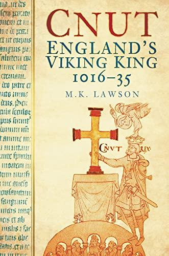 9780752460697: Cnut: England's Viking King